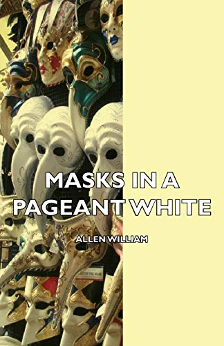 9781406734157: Masks in a Pageant