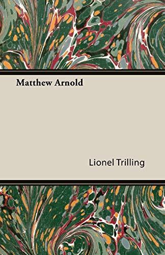 Matthew Arnold: Lionel Trilling