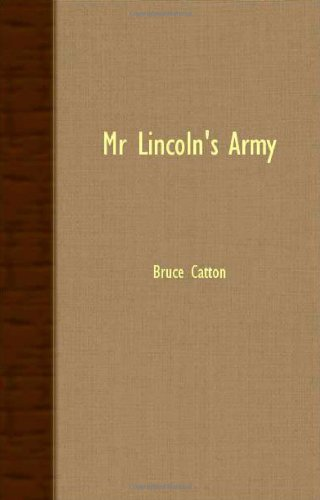 9781406738858: Mr. Lincoln's Army
