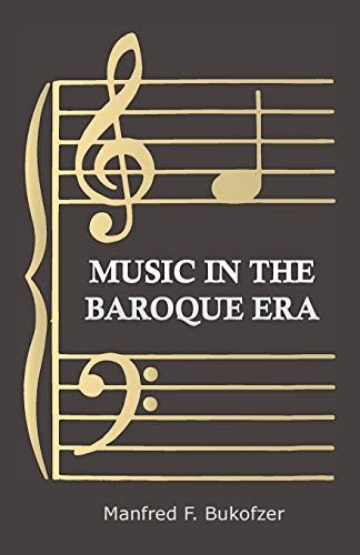 9781406739336: Music In The Baroque Era - From Monteverdi To Bach