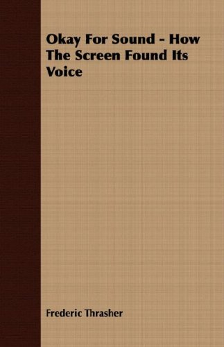 9781406741650: Okay For Sound - How The Screen Found Its Voice