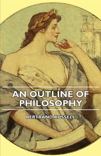 9781406743173: An Outline of Philosophy