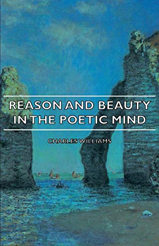 9781406748536: Reason and Beauty in the Poetic Mind