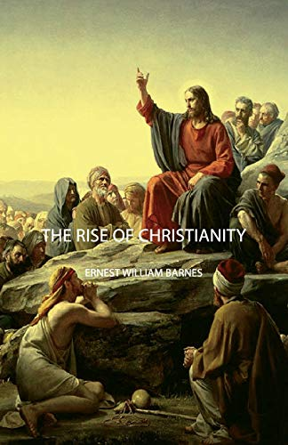 9781406749717: The Rise of Christianity
