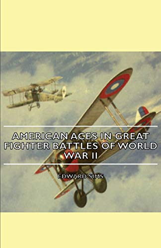 9781406750867: American Aces in Great Fighter Battles of World War II