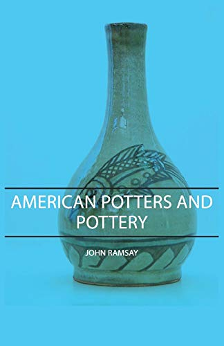 9781406751307: American Potters and Pottery
