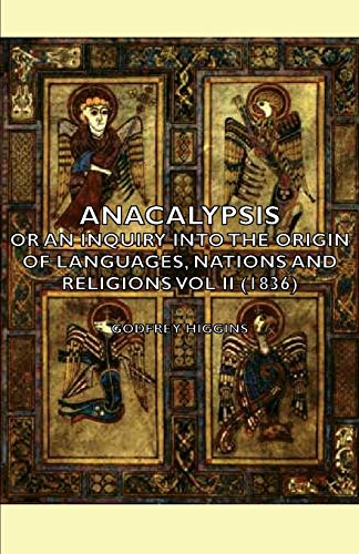 9781406751666: Anacalypsis - Or an Inquiry Into the Origin of Languages, Nations and Religions Vol II (1836)