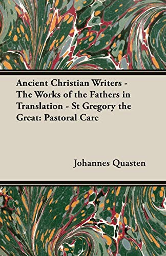 Ancient Christian Writers - The Works of the Fathers in Translation - St Gregory the Great: ...