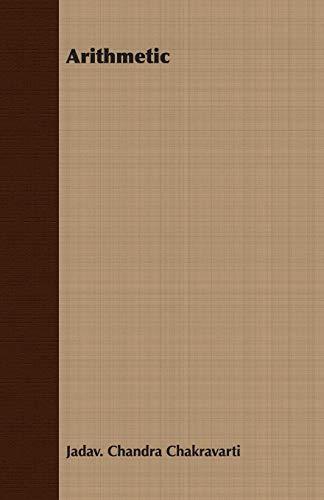 Arithmetic (Paperback): Jadav. Chandra Chakravarti