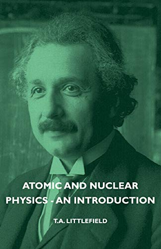 9781406753196: Atomic and Nuclear Physics - An Introduction