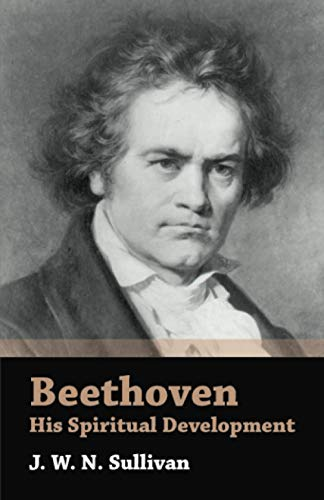 9781406754209: Beethoven - His Spiritual Development