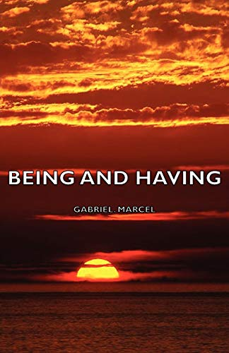 9781406754360: Being and Having