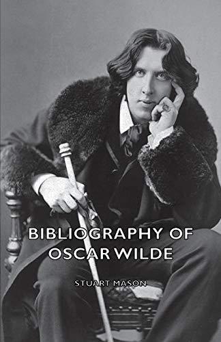 9781406754858: Bibliography of Oscar Wilde