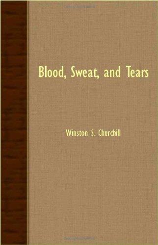 9781406755343: Blood, Sweat, And Tears