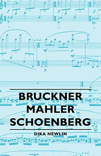 9781406756234: Bruckner - Mahler - Schoenberg