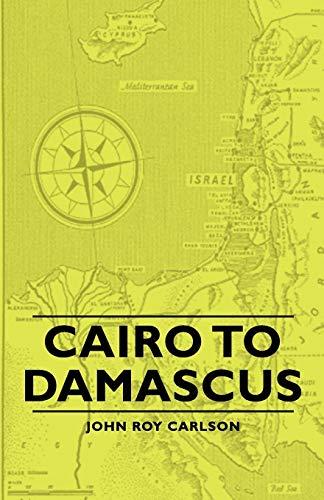 9781406756623: Cairo to Damascus