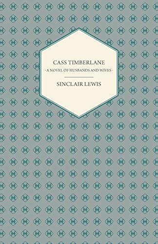 9781406757194: Cass Timberlane - A Novel Of Husbands And Wives