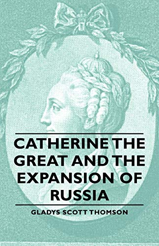 9781406757330: Catherine the Great and the Expansion of Russia