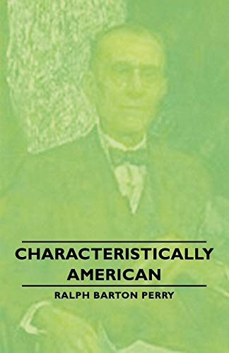9781406757675: Characteristically American