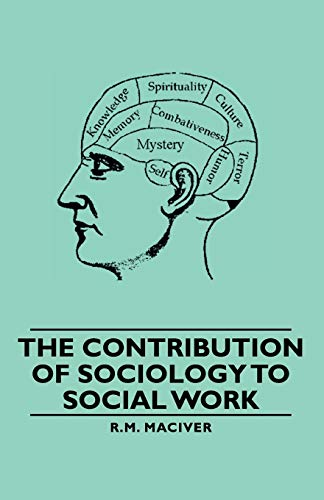 The Contribution of Sociology to Social Work: R. M. Maciver