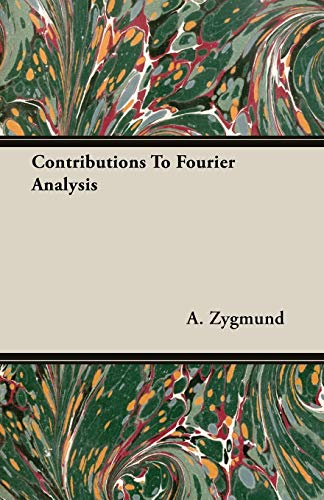 9781406760439: Contributions To Fourier Analysis