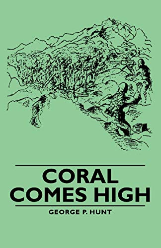 9781406760576: Coral Comes High
