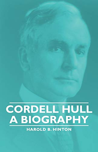 9781406760583: Cordell Hull - A Biography