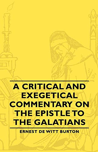 9781406761313: A Critical and Exegetical Commentary on the Epistle to the Galatians