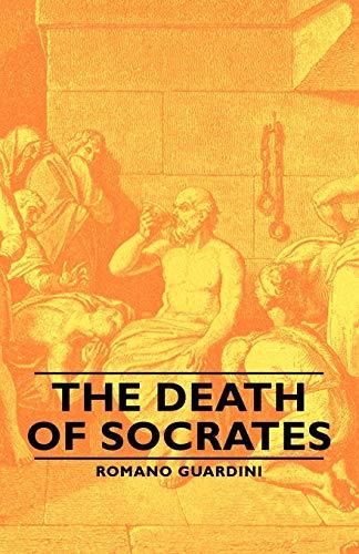 The Death Of Socrates (Paperback): Romano Guardini