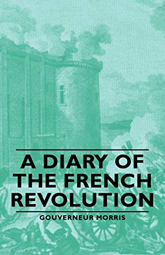 9781406762815: A Diary of the French Revolution