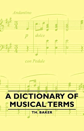 9781406762921: A Dictionary of Musical Terms