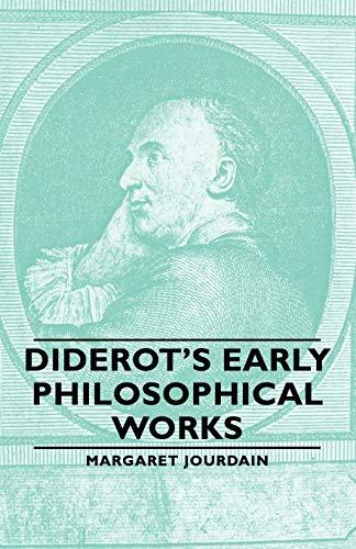 Diderot's Early Philosophical Works: Margaret Jourdain