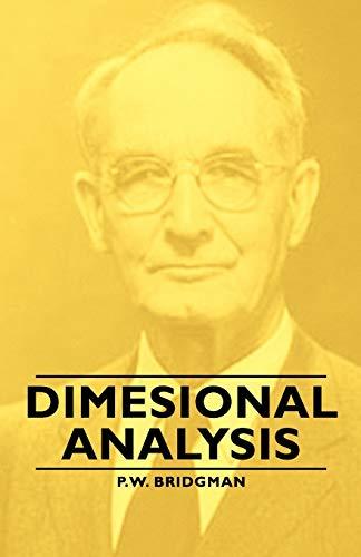 Dimesional Analysis: P. W. Bridgman