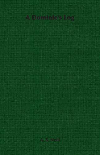 9781406763539: A Dominie's Log