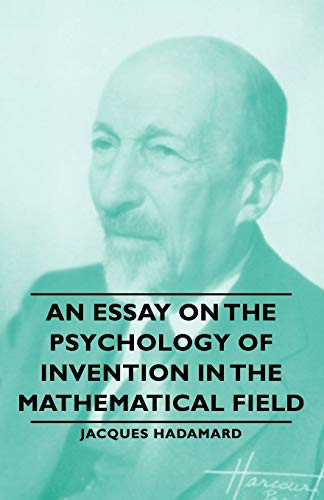 9781406764192: An Essay on the Psychology of Invention in the Mathematical Field