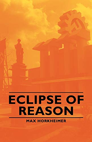 9781406764253: Eclipse of Reason