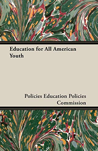 9781406764765: Education for All American Youth