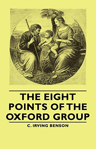9781406765182: The Eight Points of the Oxford Group