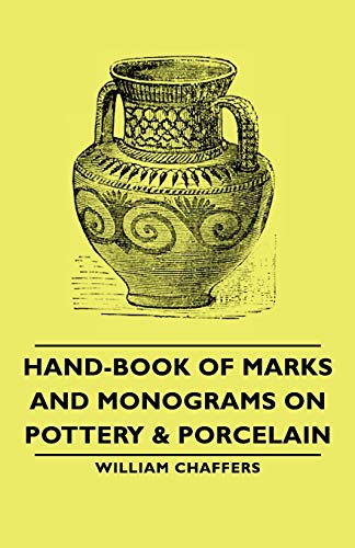 9781406766387: Hand-Book of Marks and Monograms on Pottery & Porcelain