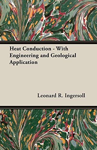 9781406766790: Heat Conduction - With Engineering and Geological Application