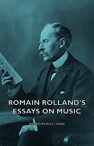9781406767711: Romain Rolland's Essays on Music