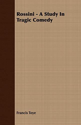 9781406767858: Rossini - A Study In Tragic Comedy