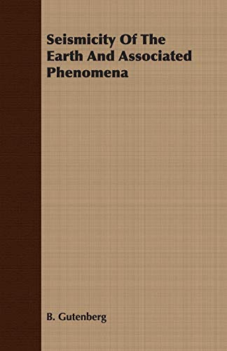 9781406769197: Seismicity Of The Earth And Associated Phenomena