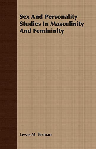 9781406769548: Sex And Personality Studies In Masculinity And Femininity