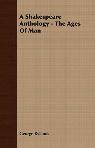 9781406769609: A Shakespeare Anthology - The Ages Of Man