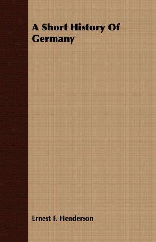 9781406769692: A Short History Of Germany