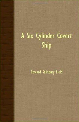 9781406770056: A Six Cylinder Covert Ship