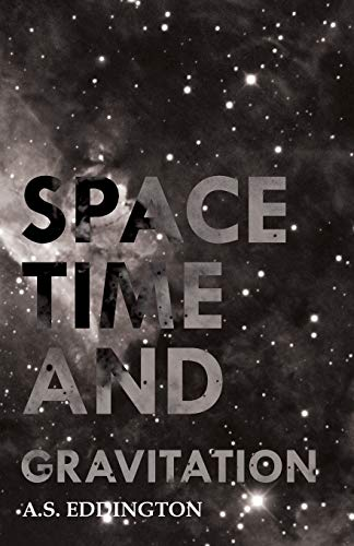 9781406770957: Space Time And Gravitation