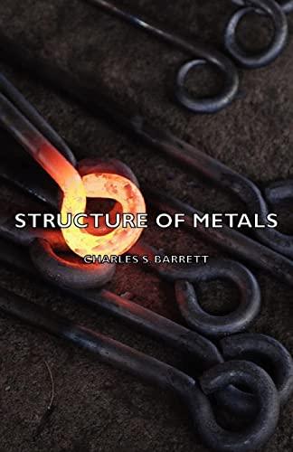 9781406772135: Structure of Metals