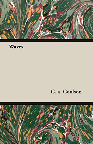 Waves (Paperback): C.A Coulson